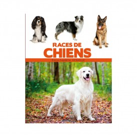 ENCYCLOPEDIE RACES DE CHIENS