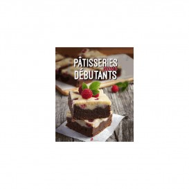 PATISSERIES POUR DEBUTANTS